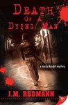 Death of a Dying Man (Micky Knight, #5)