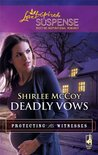 Deadly Vows  (Protecting the Witnesses, #4 )