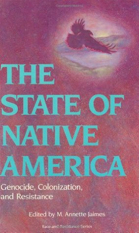 The State of Native America by M. Annette Jaimes
