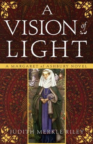 A Vision of Light (Margaret of Ashbury #1)