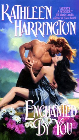Enchanted By You by Kathleen Harrington