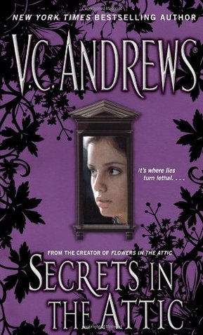 Secrets in the Attic by V.C. Andrews