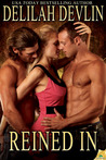 Reined In (Lone Star Lovers, #7)