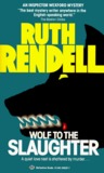 Wolf to the Slaughter (Inspector Wexford, #3)