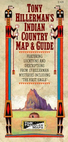 Tony Hillerman's Indian Country Map and Guide by Tony Hillerman