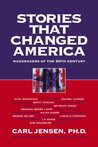 Stories That Changed America: Muckrakers of the 20th Century
