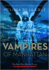 Vampires of Manhattan by Melissa de la Cruz