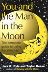 You and the Man in the Moon - The complete guide to using the almanac