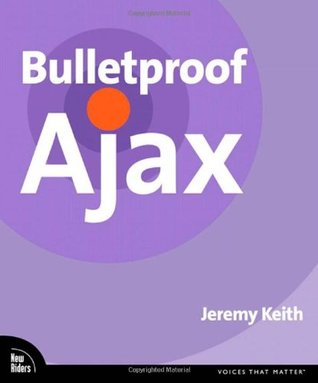 Bulletproof Ajax by Jeremy Keith