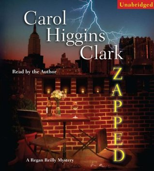 Zapped (Regan Reilly Mysteries, No. 14)