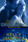 Sweet Obsession (Windy City Kink, #1)