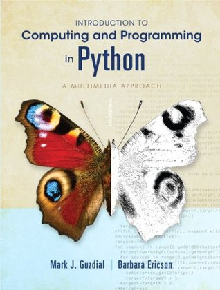 Introduction to Computer Programming in Python by Mark J. Guzdial