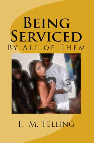 Being Serviced by All of Them (Being Serviced Series)