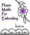 Flower Motifs for Embroidery
