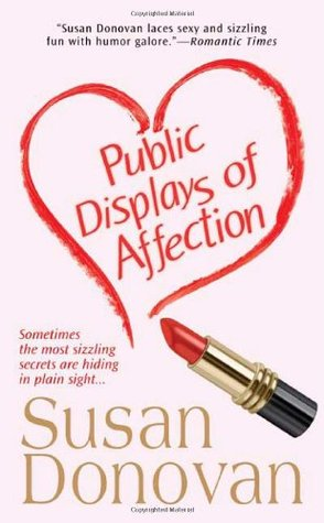 Public Displays of Affection by Susan Donovan
