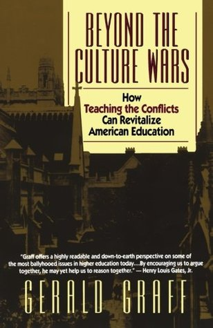 Beyond the Culture Wars by Gerald Graff