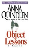 Object Lessons by Anna Quindlen
