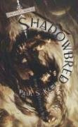 Shadowbred by Paul S. Kemp