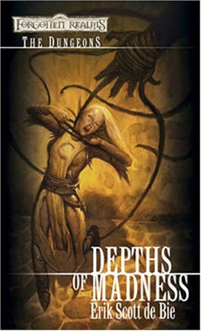 Depths of Madness (Forgotten Realms: The Dungeons, #1)