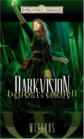 Darkvision (Forgotten Realms: The Wizards, #3)