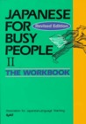 Japanese for Busy People II: Workbook