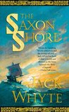 The Saxon Shore (Camulod Chronicles, #4)