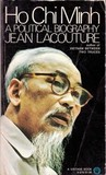 Ho Chi Minh: A Political Biography