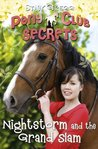 Nightstorm and the Grand Slam (Pony Club Secrets, #12)