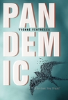Pandemic by Yvonne Ventresca