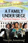 A Family Under Siege