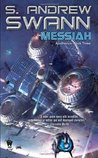 Messiah (Apotheosis, #3)