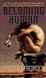Becoming Human (Harmony of Worlds, #2)