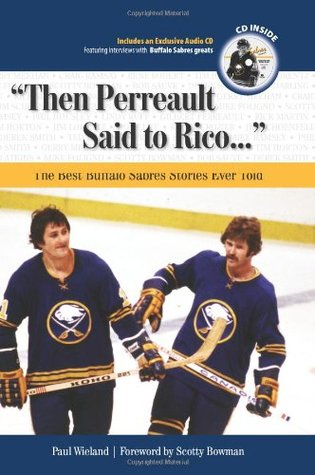 Then Perreault Said to Rico by Paul Wieland