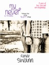 My Never (My Never, #1)