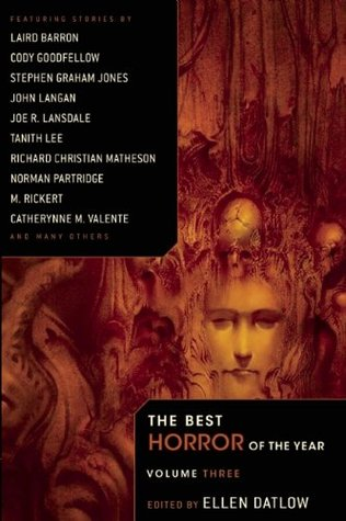 The Best Horror of the Year Volume Three by Ellen Datlow