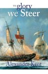 To Glory We Steer (Richard Bolitho, #7)