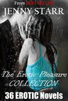The EROTICA PLEASURE Collection: 36 INTENSE Erotica Novels. Includes BDSM, dominant males, SUBMISSIVE FEMALES and MORE (OVER 500 PAGES OF INTENSE SEX)