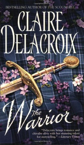 The Warrior by Claire Delacroix