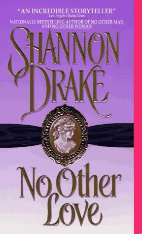 No Other Love by Shannon Drake