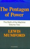 The Pentagon of Power (The Myth of the Machine, Vol 2)