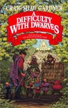 A Difficulty with Dwarves (The Ballad of Wuntvor, #1)