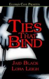 Ties That Bind (includes: Bound Hearts, #1)