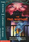 The Final Nightmare: Book III : The House on Cherry Street