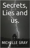 Secrets, Lies and Us