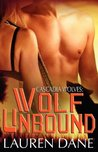 Wolf Unbound (Cascadia Wolves, #3)