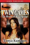 Twin Games (The Heroes of Silver Springs, #2)