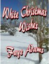 White Christmas Wishes (The Wishes)