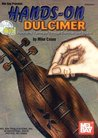 Hands-On Dulcimer: Developing Technique Through Exercises and Studies