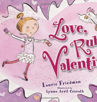 Love, Ruby Valentine by Laurie B. Friedman