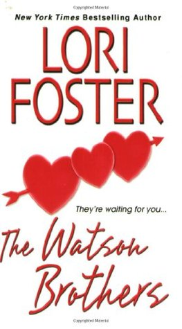 The Watson Brothers by Lori Foster